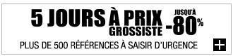 5 JOURS PRIX DE GROS
